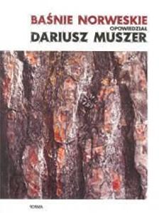 Baśnie norweskie | Dariusz Muszer